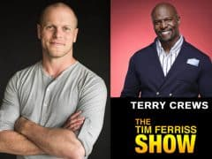 Very Inspiring Interview with Terry Crews on The Tim Ferriss Show